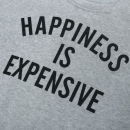 """Sudadera """"Happiness is Expensive"""""""